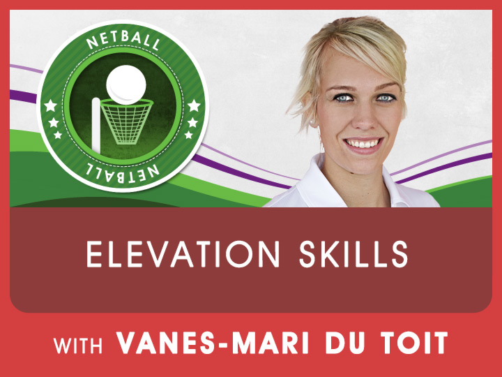 Vanes-Marie du Toit, current SA netball player share valuable techniques to improve your netball skills.