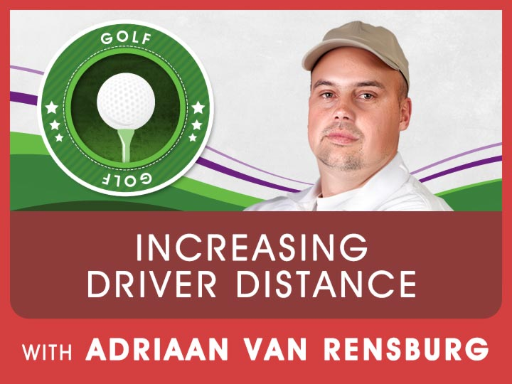 Adriaan�s personal best for his driving distance was 475m. Get tips from Adriaan to increase your driving distance.