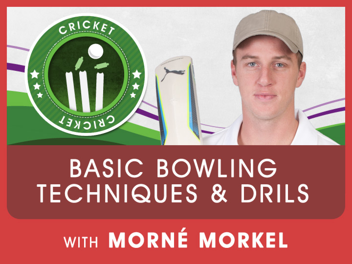 Morne Morkel shares some basic techniques and drills to improve your bowling