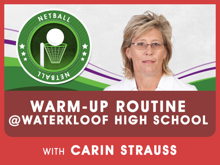 Carin Strauss shares some exciting tips & techniques for you to become a great netball player