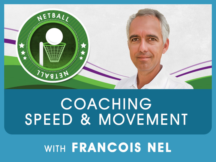 Join coach Nel as he gives some great insight to Netball coaches on how to improve the players speed and movement on the netball course.
